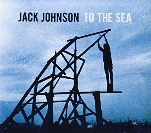 To the Sea (In Dreams Johnson Jack Between)