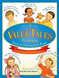 A Valuetales Treasury: Stories for Growing Good People
