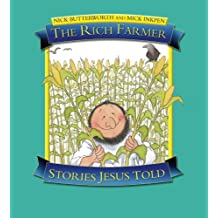 The Rich Farmer: Stories Jesus Told