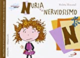 Nuria y el nerviosismo: Biblioteca de inteligencia emocional y educación en valores (Sentimientos y valores)
