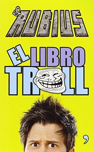 El libro Troll (Spanish Edition) by Ruben Doblas (El Rubius) (2015-01-06)