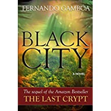 BLACK CITY: Finding the Lost City of Z (Ulysses Vidal Adventure Series Book 2) (English Edition)