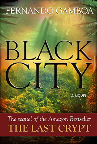 BLACK CITY: Finding the Lost City of Z (Ulysses Vidal Adventure Series Book 2) (English Edition) par Fernando Gamboa