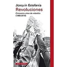 Revoluciones: Cincuenta años de rebeldía (1968-2018)