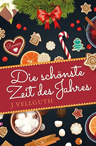 Die schönste Zeit des Jahres: Weihnachten Liebesroman eBook: J ...