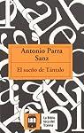 El sueño de tantalo par Antonio Parra Sanz