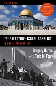 The Palestine-Israel Conflict: A Basic Introduction by [Harms, Gregory, Ferry, Todd M.]