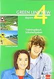 Green Line New - Ausgabe Bayern 8. Klasse. Englisches Unterrichtswerk für Gymnasien: Green Line New 4. Trainingsbuch Schulaufgaben. Bayern: Gymnasium