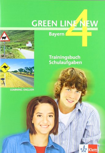 Learning English Green Line New 4. Trainingsbuch Schulaufgaben. Bayern