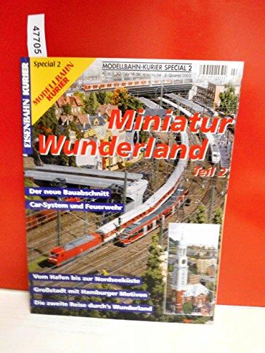 ecial 2 - Miniatur Wunderland Teil 2 (Wunderland Teil)