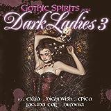 Gothic Spirits Pres. Dark Ladies 3