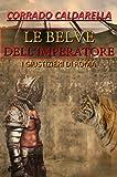Image de Le belve dell'imperatore: I giustizieri di Roma (Italian Edition)