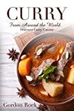 #4: Curry Around the World: Discover Curry Cuisine in This Curry Book
