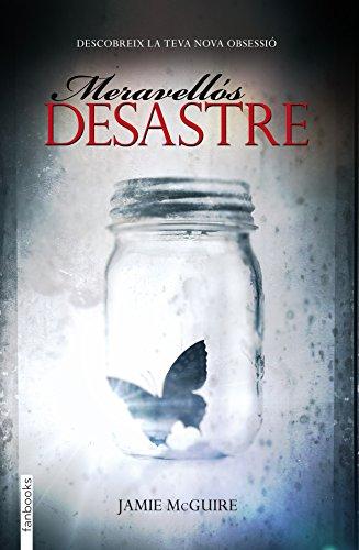 Meravellós desastre (FICCIÓ) (Catalan Edition) por Jamie McGuire