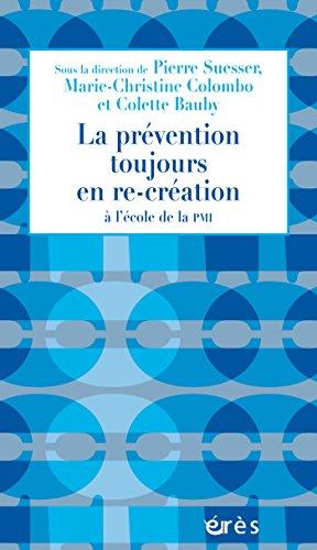 La prévention toujours en re-création: à l'école de la PMI (1001 et +) par Pierre SUESSER