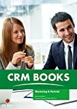 Microsoft Dynamics CRM 2011 Marketing & Vertrieb - Benutzerhandbuch (CRM|Books)