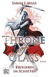 Throne of Glass 2 - Kriegerin im Schatten: Roman