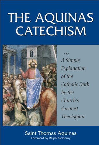 Thomas aquinass the aquinas catechism a simple explanation of the thomas aquinass the aquinas catechism a simple explanation of the catholic pdf fandeluxe Images