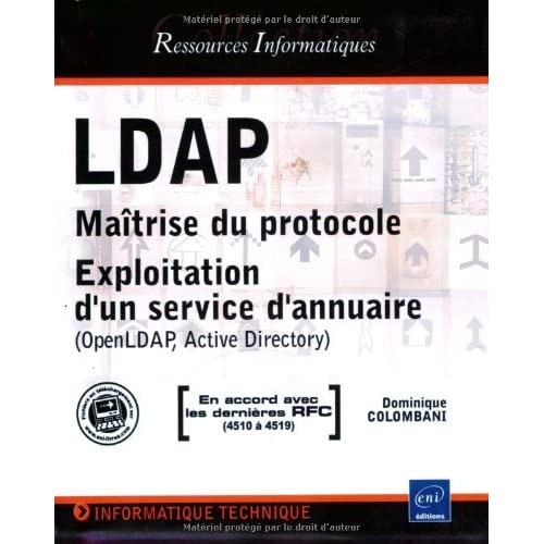 LDAP : Maîtrise du protocole - Exploitation d'un service d'annuaire (OpenLDAP, Active Directory)