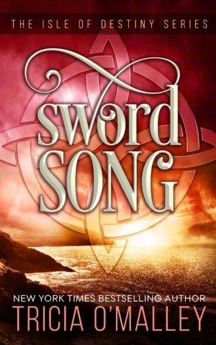 Sword Song: The Isle of Destiny Series: Volume 2