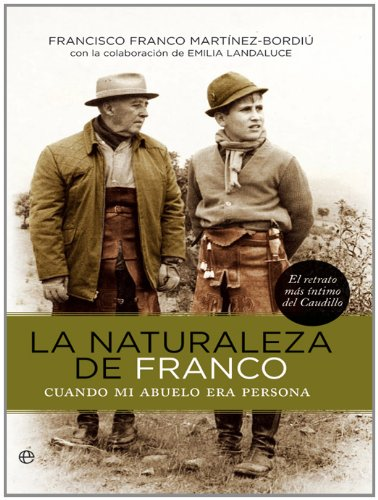 La naturaleza de Franco por F. Franco Martinez-bordiu