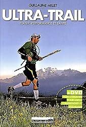 Ultra-Trail : Plaisir, performance et santé (1Cédérom)