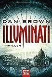 Illuminati (German language edition) by Dan Brown (2003-11-13) - Dan Brown