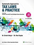 #7: Systematic Approach to Tax Laws & Practice: Containing Income Tax and GST with Multiple Choice Questions