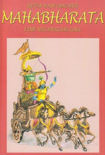 Mahabharata: Eine Nacherzählung (Mahabharata-buch)
