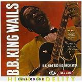 B.B. King Wails