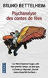 Telecharger Livres Psychanalyse des contes de fees (PDF,EPUB,MOBI) gratuits en Francaise
