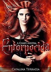Entorpecida (A Chave Mestra Livro 1) (Portuguese Edition)
