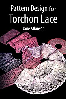 Pattern Design for Torchon Lace by [Atkinson, Jane]