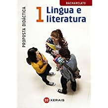 Lingua e Literatura 1º Bacharelato. Proposta didáctica (2015) (Libros De Texto - Bacharelato - Lingua Galega)
