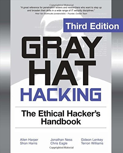 Gray Hat Hacking The Ethical Hackers Handbook, 3rd Edition by Allen Harper (1-Mar-2011) Paperback par Allen Harper