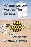 Wheelbarrow Across The Sahara