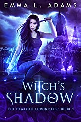 Witch's Shadow (The Hemlock Chronicles Book 1)