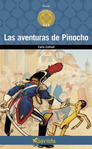 Las Aventuras de Pinocho (Trébol de oro/Novela) por Collodi  Carlo