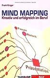 Mind Mapping: Kreativ und erfolgreich im Beruf