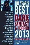 YEARS BEST DARK FANTASY & HORROR 2013 - SOFTCOVER