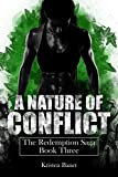A Nature of Conflict (The Redemption Saga Book 3) (English Edition)