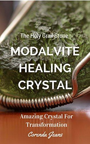 Pdf Download Moldavite Healing Crystal The Holy Grail Stone Amazing