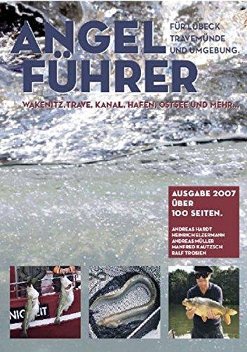 Angelführer für Lübeck, Travemünde & Umgebung: Wakenitz, Stadtgewässer, Trave, Kanal, Travemünde, Ostsee und mehr...