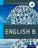 Oxford IB Diploma Programme: Ib course book: english B. Per le Scuole superiori. Con espansione online