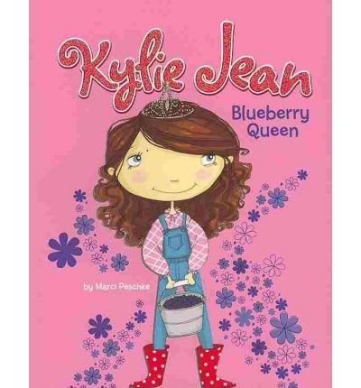 [ [ BLUEBERRY QUEEN (KYLIE JEAN (PAPERBACK)) BY(PESCHKE, MARCI )](AUTHOR)[PAPERBACK]