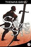 Le sabre de sang : Tome 1, Histoire de Tiric Sherna