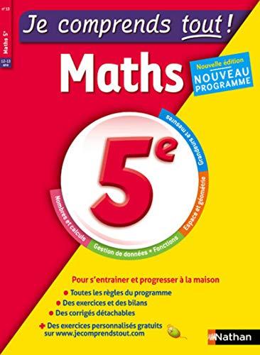 Je comprends tout - Mathématiques - 5e - Nouveau programme 2016
