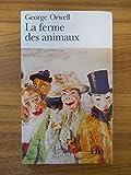 La ferme des animaux / George Orwell / Réf54485 - Folio - 01/01/1984