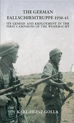 the-german-fallschirmtruppe-1936-41-revised-edition-its-genesis-and-employment-in-the-first-campaign