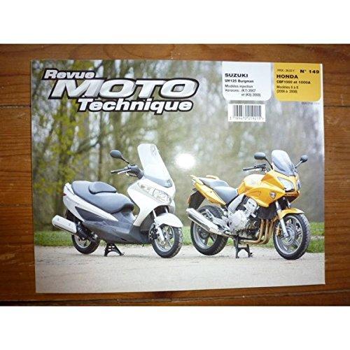 RRMT0149.1 REVUE TECHNIQUE MOTO - HONDA CBF1000 et CBF1000F A de 2006 à 2008 - SUZUKI UH125 BURGMAN de 2007 à 2008
